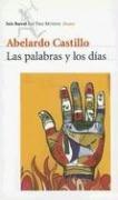 9789507312359: Las Palabras y los Dias (Los Tres Mundos) (Spanish Edition)