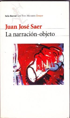 9789507312434: La Narracion Objeto (Tres Mundos)