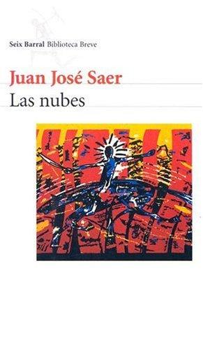 9789507312502: Las Nubes (Seix Barral Biblioteca Breve) (Spanish Edition)