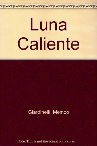 9789507312663: Luna Caliente