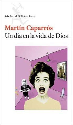 9789507313172: Dia En La Vida de Dios (Biblioteca Breve) (Spanish Edition)