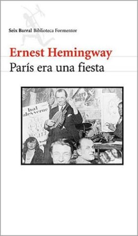 9789507313325: Paris Era Una Fiesta (Spanish Edition)
