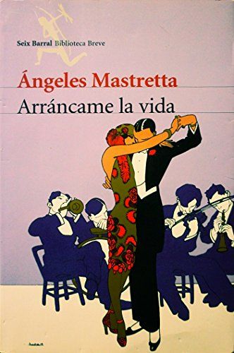 9789507313394: Arrancame La Vida (Spanish Edition)
