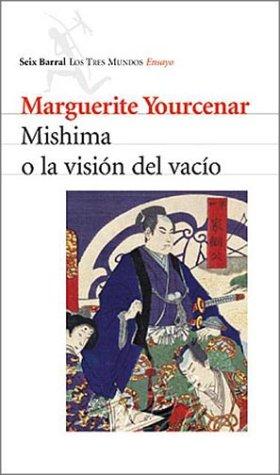 9789507313486: Mishima O La Vision del Vacio
