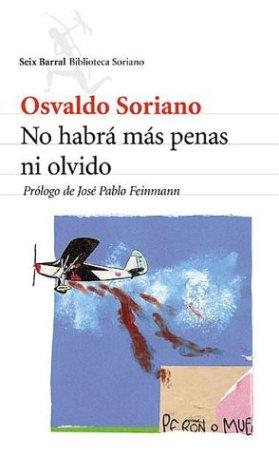 9789507313721: No Habra Mas Penas Ni Olvido (Spanish Edition)