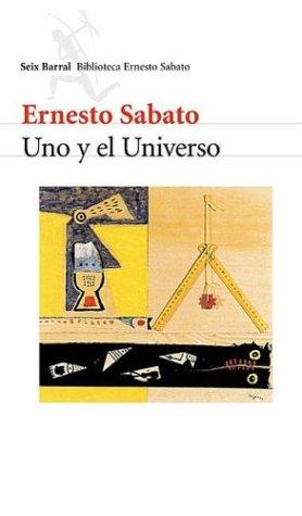 9789507313738: Uno y El Universo (Seix Barral Biblioteca Breve) (Spanish Edition)