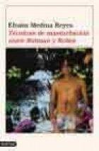 9789507313882: Tecnicas de Masturbacion Entre Batman y Robin (Spanish Edition)