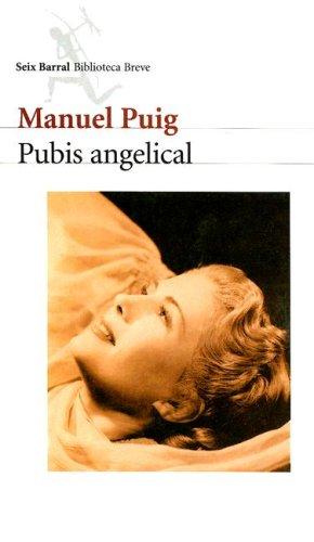9789507314186: Pubis Angelical (Biblioteca Breve)