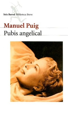 9789507314186: Pubis Angelical (Biblioteca Breve) (Spanish Edition)