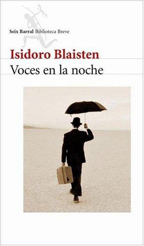 Voces En La Noche (Spanish Edition): Blainsten, Isidoro; Blaisten,