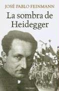 9789507314582: La sombra de Heidegger/ The shadow of Heidegger (Seix Barral Biblioteca Breve) (Spanish Edition)