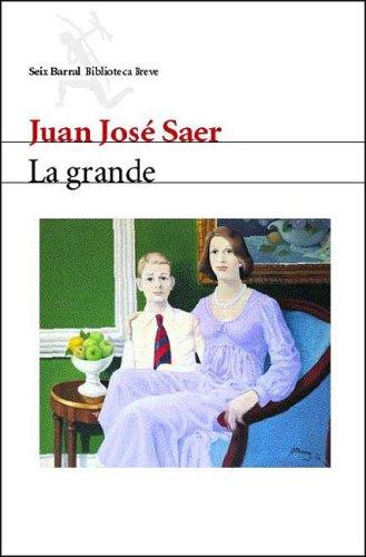 9789507314735: La Grande (Seix Barral Biblioteca Breve) (Spanish Edition)