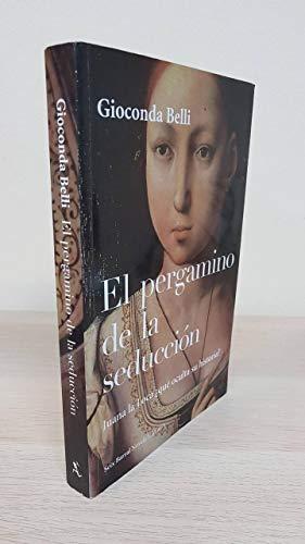 El Pergamino de La Seduccion (Spanish Edition): Belli, Gioconda
