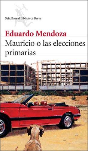 9789507315114: Mauricio O Las Elecciones Primarias