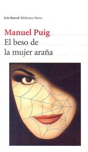9789507315244: El beso de la mujer Araña (Seix Barral Biblioteca Breve)