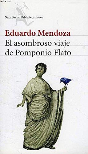 9789507315909: ASOMBROSO VIAJE DE POMPONIO FLATO, EL
