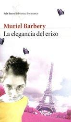 9789507316104: La Elegancia Del Erizo