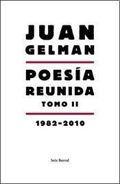 9789507317187: Poesía reunida - T2 (1982-2010)