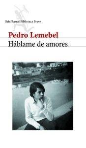 9789507317668: HABLAME DE AMORES