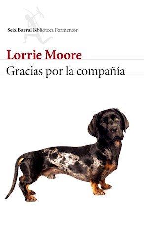 9789507318573: Gracias Por La Compa??a