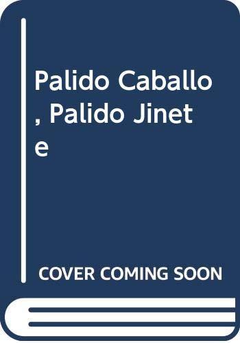 9789507320019: Palido Caballo, Palido Jinete (Spanish Edition)