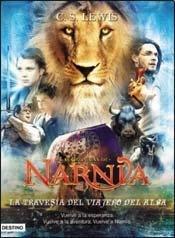 NARNIA V - LA TRAVESIA DEL VIAJERO DEL ALBA (Spanish Edition) (9789507321375) by C. S. Lewis
