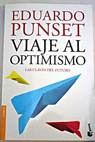 9789507322013: Viaje al optimismo : las claves del futuro