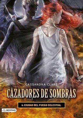 Cazadores de sombras 6 : ciudad del: CLARE