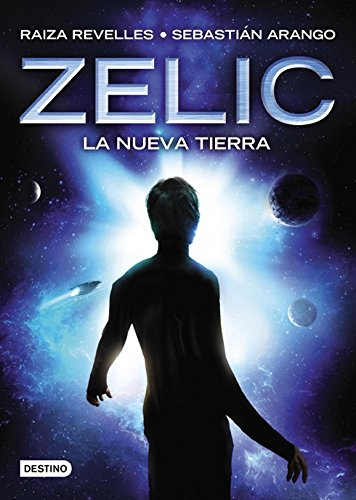 9789507322945: Zelic. La nueva tierra