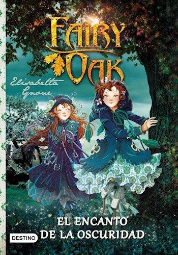 9789507322976: Fairy Oak El Encanto De La Oscuridad (Rustico)