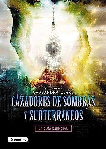 9789507323102: Cazadores De Sombras Y Subterráneos