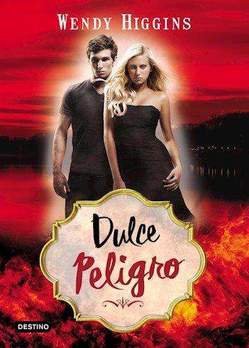 9789507323225: Dulce Peligro