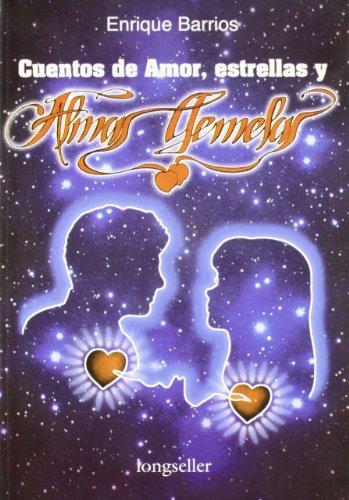 9789507390067: Cuentos de Amor, Estrellas y Almas Gemelas (Spanish Edition)