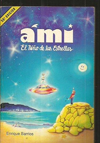 9789507390197: Ami, el nino de las estrellas