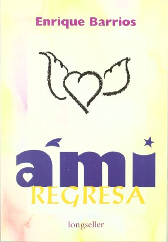 9789507390364: Ami Regresa (Spanish Edition)