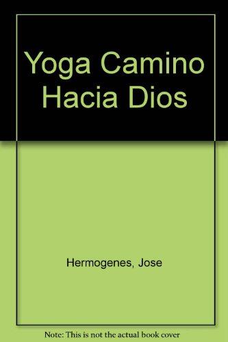 9789507392085: Yoga Camino Hacia Dios (Spanish Edition)