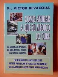 9789507393136: Como Ayudar a Que Su Medico Lo Cure