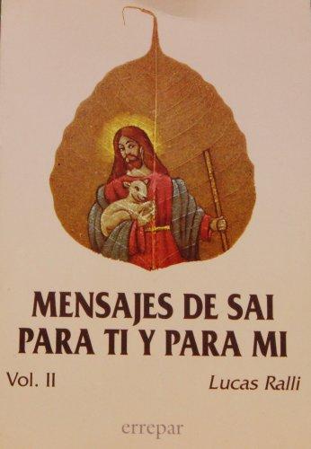 9789507393679: Mensajes De Sai Para Ti Y Para Mi (Volume II)
