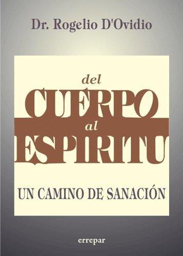 9789507394027: del Cuerpo Al Espiritu (Spanish Edition)