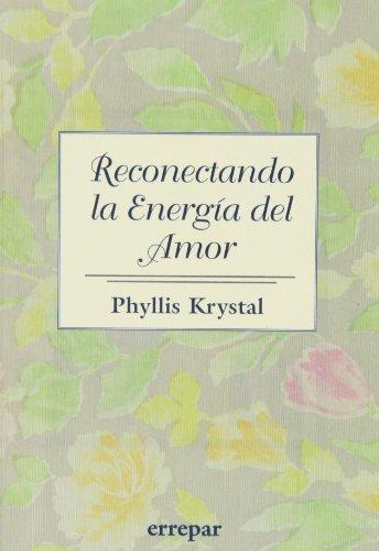 Reconectando la Energia Del Amor (9507394850) by Phyllis Krystal