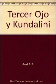 9789507394928: Tercer Ojo y Kundalini (Spanish Edition)