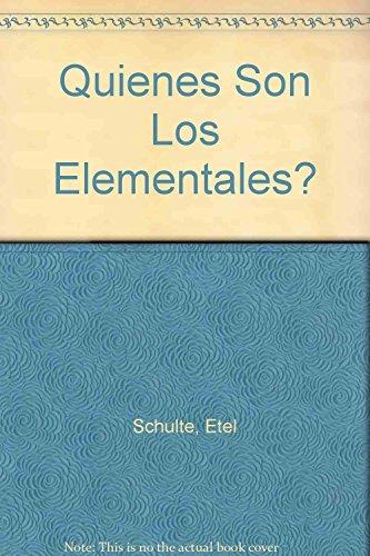9789507395437: Quienes Son Los Elementales? (Spanish Edition)