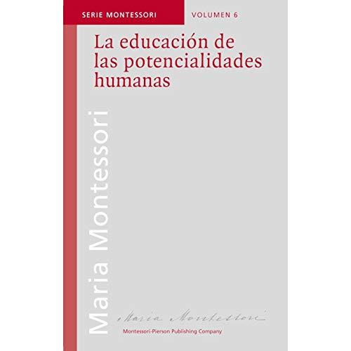9789507395802: La Educacion de Las Potencialidades Humanas