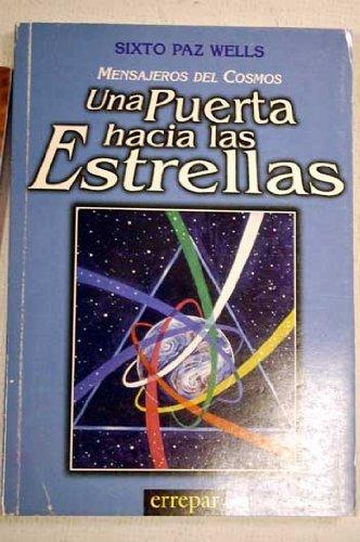 Mensajeros del cosmos, Una Puerta hacia las Estrellas (Spanish Edition): Wells, Sixto Paz