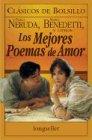 Mejores Poemas de Amor, Los (Spanish Edition): Benedetti, Mario; Neruda, Pablo