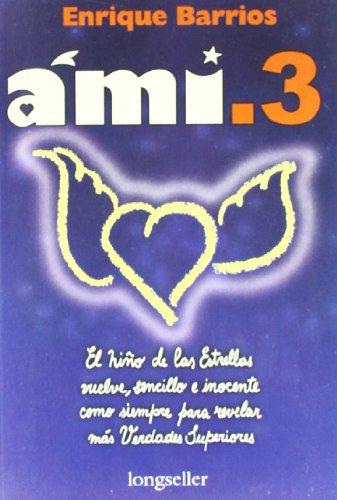 9789507397837: Ami 3
