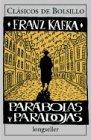 9789507399084: Parabolas y Paradojas / Parables and Paradoxes