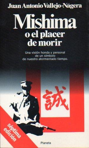 9789507420054: Mishima O El Placer de Morir