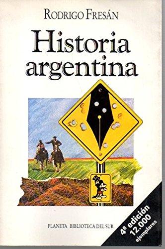 9789507420719: Historia argentina (Biblioteca del sur) (Spanish Edition)