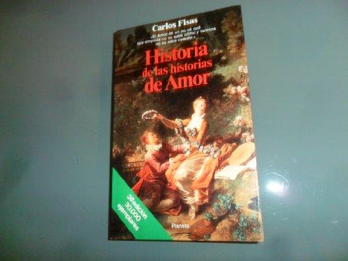 9789507420962: Historia de Las Historias de Amor